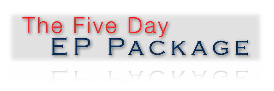 The 5 day EP Package